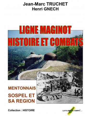 LIGNE MAGINOT - HISTOIRE ET...