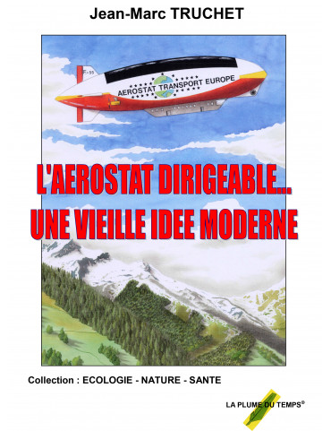 L'AEROSTAT DIRIGEABLE… UNE...
